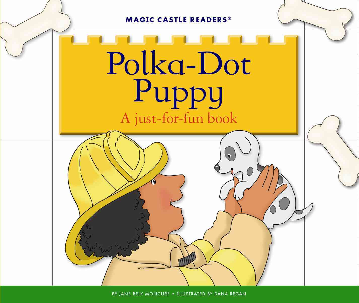 Child's World Polka-Dot Puppy: A Just-For-Fun Book by Moncure, Jane Belk/ Regan, Dana [Library Binding] at Sears.com